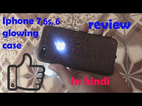iphone 7 glowing apple logo case review (in hindi)