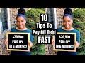 10 Tips To Pay Off Debt FAST!