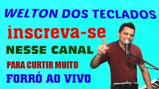 @WELTON DOS TECLADOS OFICIAL INSCREVA-SE