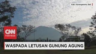 Download Video Waspada Letusan Gunung Agung, Aktivitas Kegempaan Terus Meningkat MP3 3GP MP4