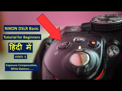 Exposure Compensation Explained in Hindi | White Balance Explained | Photography tutorial in Hindi | thumbnail