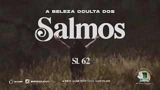 SOMENTE EM DEUS - Salmo 62