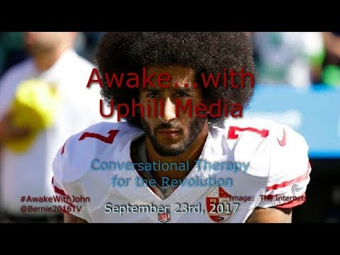 Awake...with Uphill Media - September 23rd, 2017