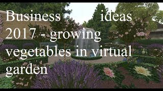 Business ideas 2017 - growing real vegetables in a virtual garden