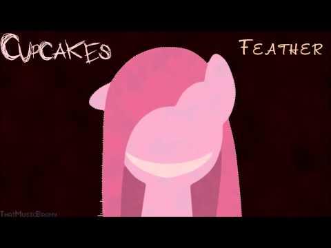 Feather - Cupcakes[ThatMusicBrony Remix]
