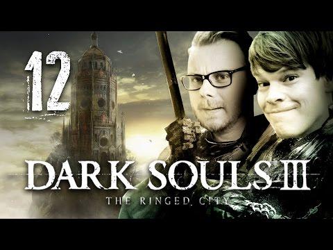 Dark Souls 3: The Ringed City #012 mit Etienne & Colin   Knallhart Durchgenommen