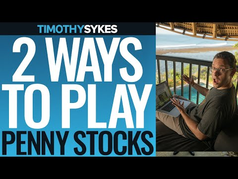 Two Ways to Play Penny Stocks