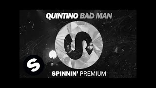 QUINTINO - BAD MAN (OUT NOW)