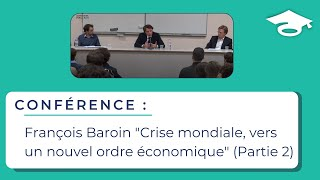"""François Baroin """"Crise mondiale, vers un nouvel ordre économique"""" (partie 2)"""