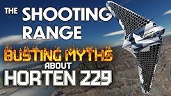 THE SHOOTING RANGE #195: Busting myths about HORTEN 229 / War Thunder