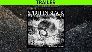 SPIRIT IN BLACK: Chapter One - Trailer