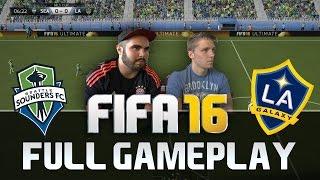 FIFA 16 LA GALAXY VS SEATTLE SOUNDERS FULL MLS GAMEPLAY [HD+ 60FPS PS4 / XBOX ONE]
