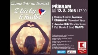 Z lásky k hudbě - Příbram 12. 8. 2016