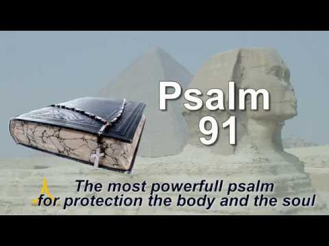 Psalm 91 - The most powerfull psalm for protection the body and the soul