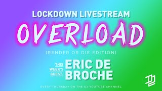 Eric de Broche from Luxigon - special guest on Lockdown Livestream OVERLOAD