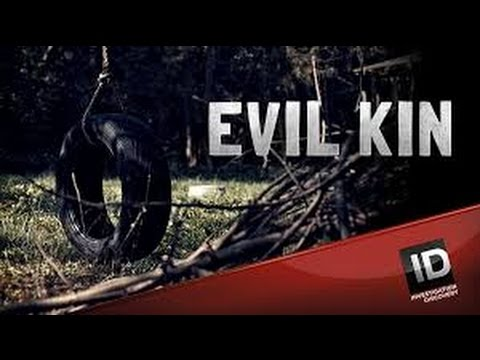 Download Evil Kin Investigation Discovery S3xE 4 5 6