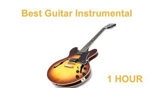 Guitar Instrumental with Instrumental Guitar Music: Best Guitar Music Instrumental