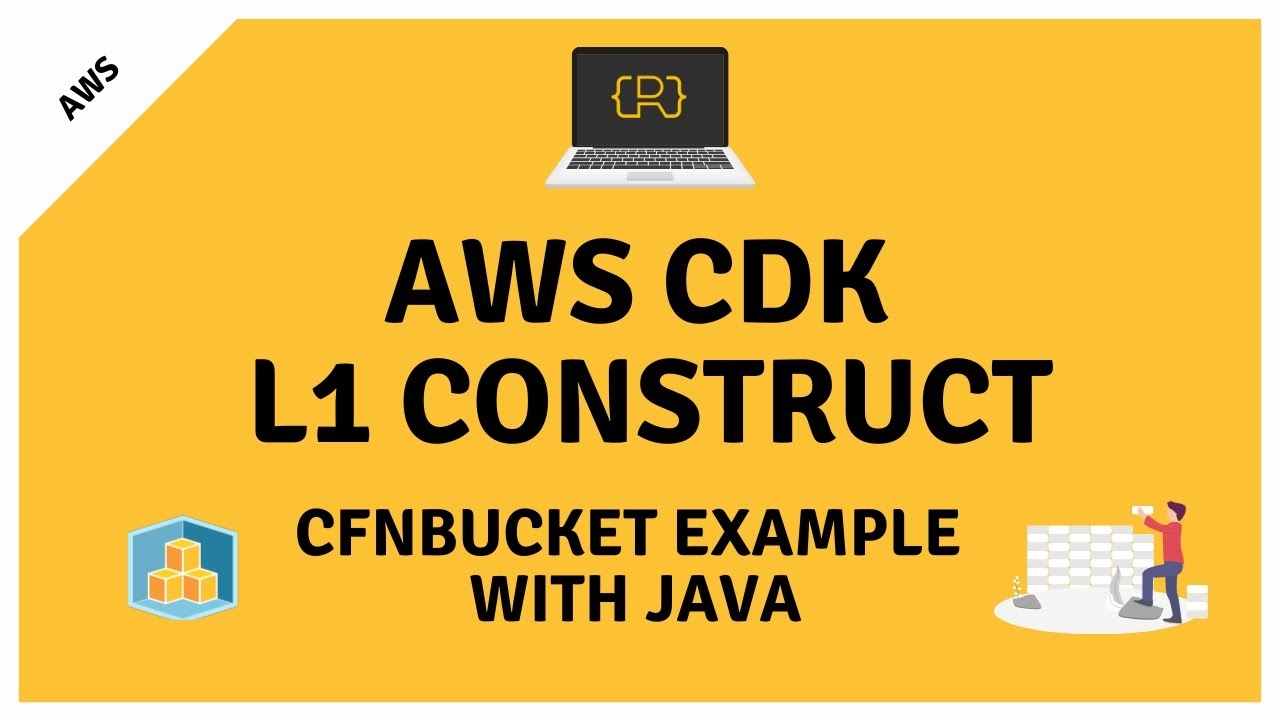 Create and Deploy an AWS CDK CloudFormation Construct (Level 1) Using Java