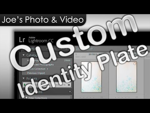 How To Customize Your Identity Plate - Adobe Lightroom CC Tutorial
