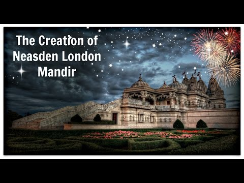 The Making of London Mandir | Temple | The Creation | The Vision | BAPS |