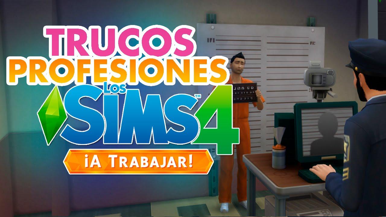 Trucos Profesiones Y Habilidades Sims 4 A Trabajar Youtube