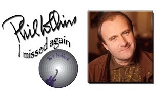 Phil Collins - I missed again (lyrics)