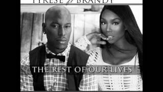 Tyrese & Brandy - The rest of our lives
