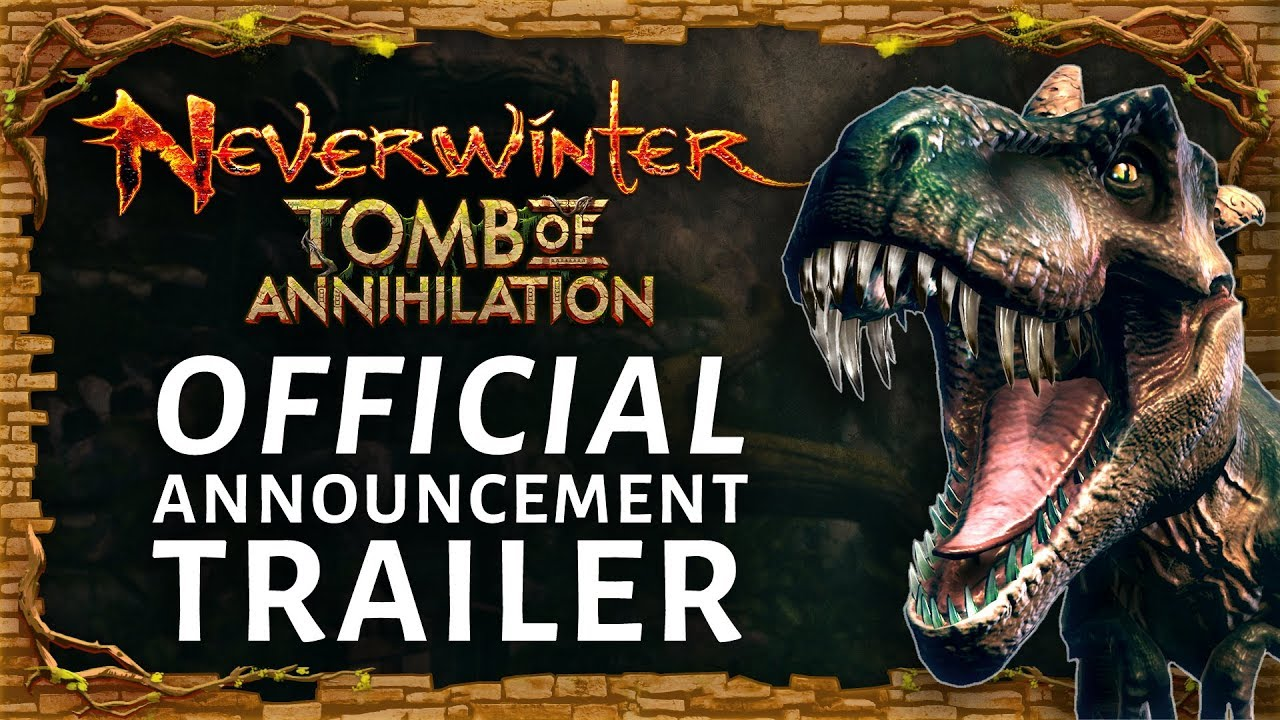 Neverwinter: Tomb of Annihilation - Official Announcement Trailer