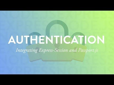 Integrating Express-Session and Passport.js   Node Auth Tut - Part 5