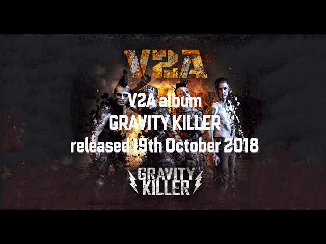 V2A Gravity Killer Pt 1