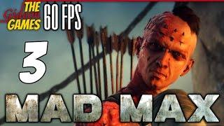 Прохождение Mad Max на Русском (Безумный Макс)[PС|60fps] - #3 (Осквернители храма)