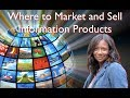 Where to Market and Sell Information Products Course Intro