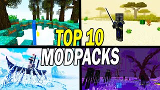 Top 10 Best Minecraft Modpacks To Play NOW