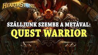 Szálljunk szembe a metával: Quest Warrior - Hearthstone