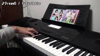 2/24に発売されたDream5「COLORS」から「futuristic」をピアノで採譜し...