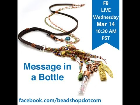 FB Live beadshop.com Message In A Bottle with Kate and Emily