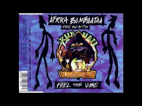 Afrika Bambaataa Pres. Khayan - Feel The Vibe (Radio Vibe Mix)