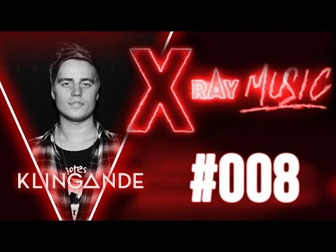 X-RAY Music #008 (Special Guest Klingande + Interview)