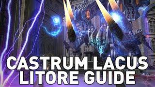 FFXIV - Castrum Lacus Litore Raid Guide