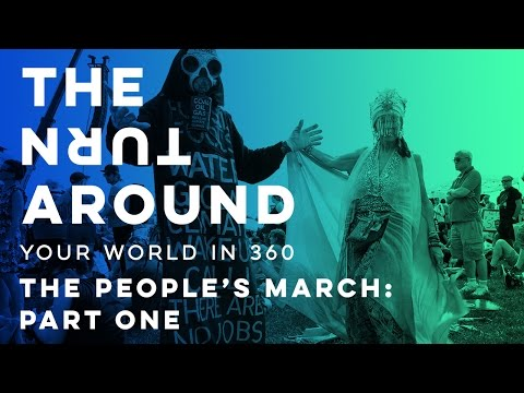 The People's March: Part One | The Turnaround: Your World in 360