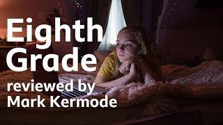 Eighth Grade reviewed by Mark Kermode