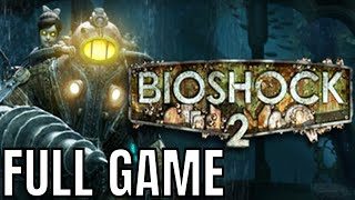 Bioshock 2 ★ Full Game Walkthrough [1080p60fps] No Commentary