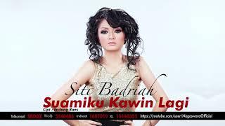 Gambar cover Siti Badriah - Suamiku Kawin Lagi