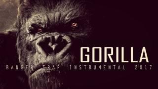 Dope Trap Instrumental 2017 39 39 GORILLA 39 39