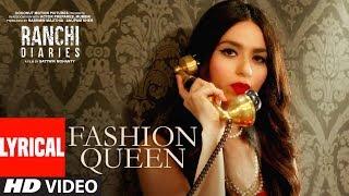 Fashion Queen Video Song With Lyrics | Soundarya Sharma | Raahi, Nickk | Ranchi Diaries