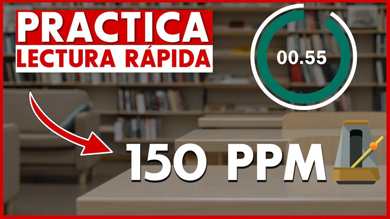 Ejercicio Lectura Rápida - 1 hora 150 PPM [Curso gratis de Lectura Rápida]