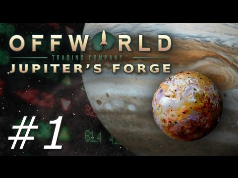Offworld Trading Company: Jupiter's Forge - Part 1
