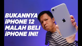 SEBENTAR LAGI iPHONE 12, NGAPAIN GW BELI iPHONE SE 2020?