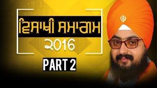 VAISAKHI SAMAGAM | ਵਿਸਾਖੀ ਸਮਾਗਮ | Part 2/2 | G.Parmeshar Dwar | Full Diwan | Full HD | Dhadrianwale