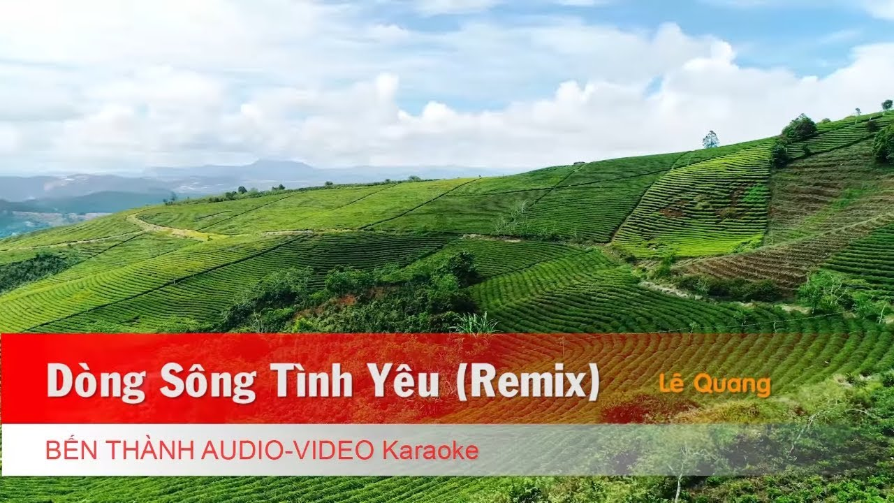 KARAOKE NHẠC TRẺ 2018 | Dòng Sông Tình Yêu (Remix) - Lê Quang | Beat Chuẩn